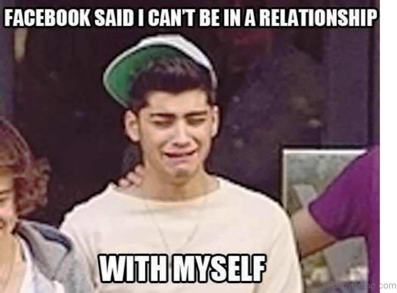 Facebook Said I Cant Be In A Relationship