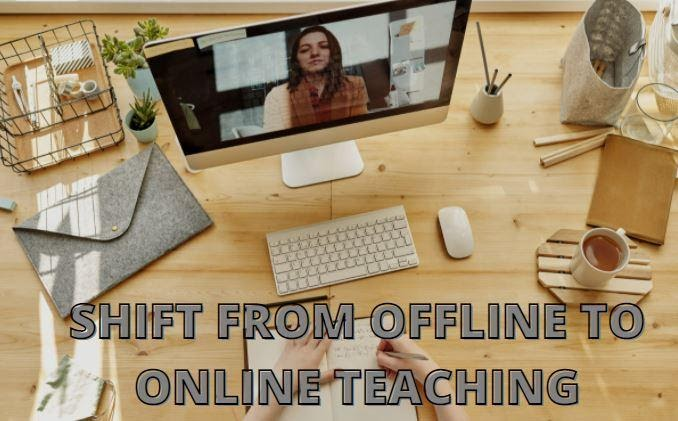 Offline To Online Teaching