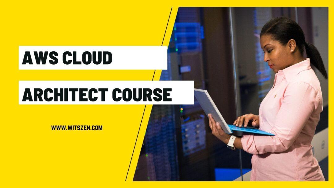 AWS Cloud Architect Course