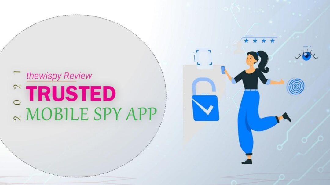 Mobile Spy App of 2021